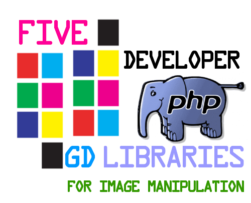 five developer gd libraries for image manipulation