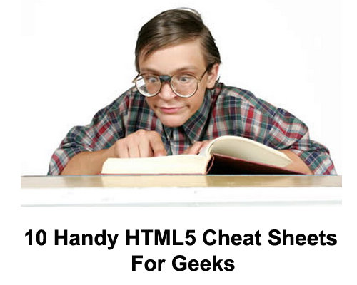 10 Handy HTML5 Cheat Sheets For Geeks