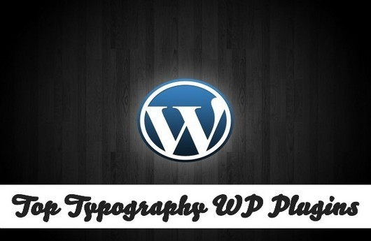 Typography Plugins for Wordpress