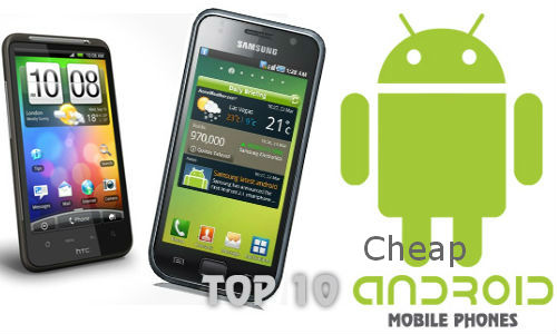 top 10 android budget phones 2013