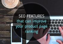 SEO features that can improve your product page ranking