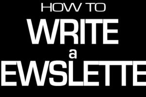 how to write newsletter